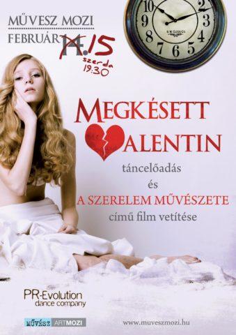 Megkésett Valentin – 2012. február 15. – Művész mozi