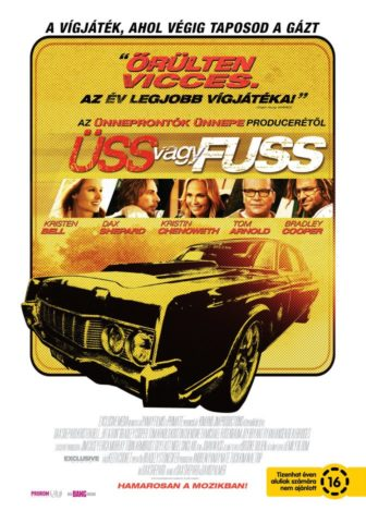 Üss vagy fuss (Hit and Run) 2012