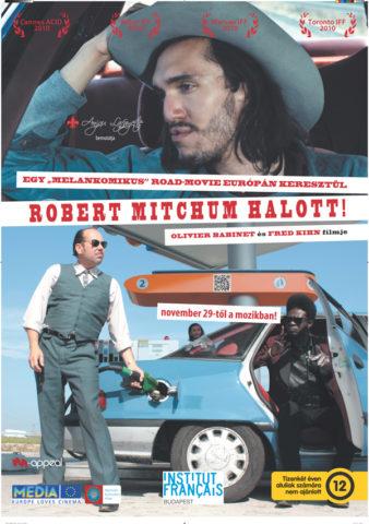 Robert Mitchum halott! (Robert Mitchum est mort) 2010