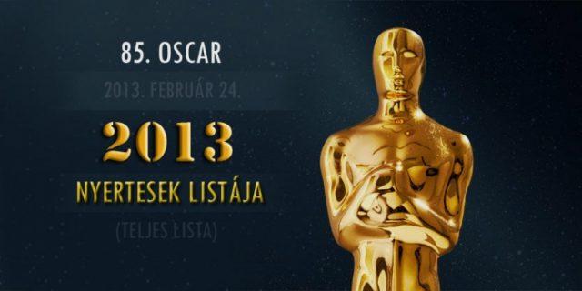 85. Oscar – 2013 nyertesek, nyertes filmek teljes lista