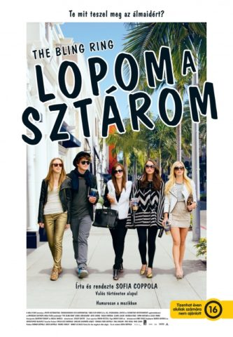 Lopom a sztárom (The Bling Ring) 2013