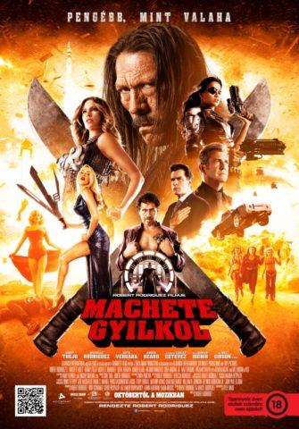 Machete gyilkol (Machete Kills) 2013