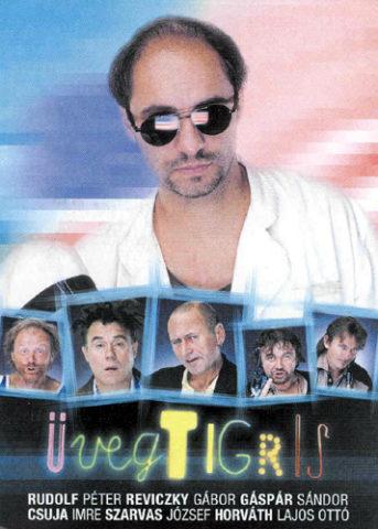 Üvegtigris (Üvegtigris) 2001