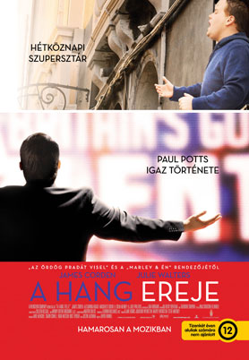 A hang ereje (One Chance) 2013