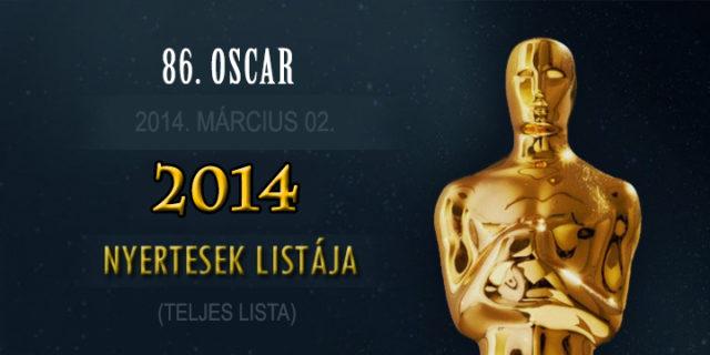 86. Oscar – 2014 nyertesek, nyertes filmek teljes lista