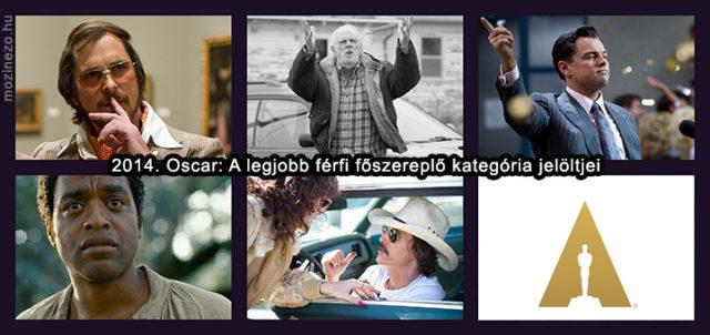 OSCAR: A legjobb férfi főszereplő kategória Oscar jelöltjei