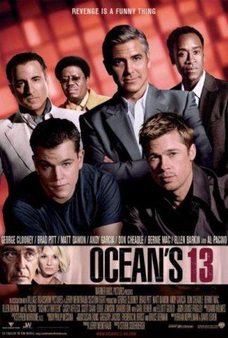 Ocean's 13 A játszma folytatódik mozi poszter