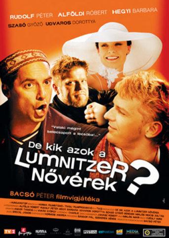 De kik azok a Lumnitzer nővérek?! mozi poszter