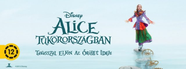 Alice Tükörországban (Alice Through the Looking Glass) 2016