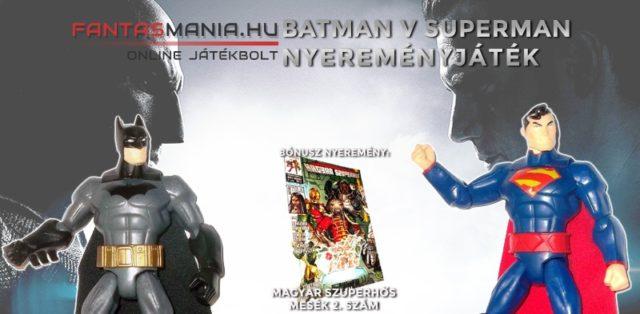 Batman v Superman nyereményjáték