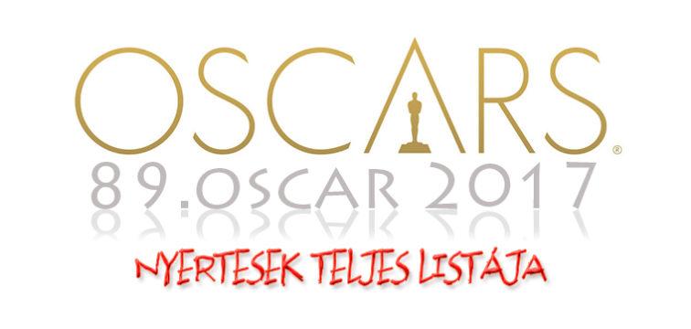 89. Oscar 2017 nyertesek teljes lista