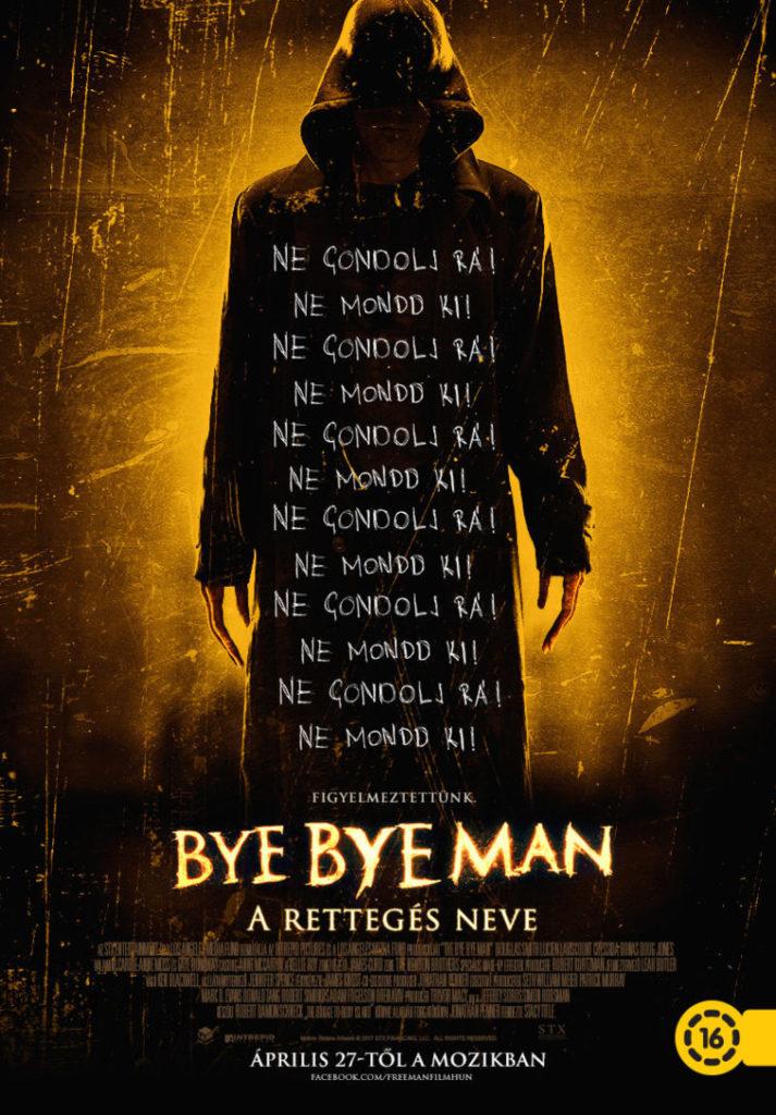 Bye Bye Man - A rettegés neve