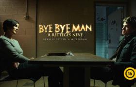 Kifejezés eltávolítása: Bye Bye Man – A rettegés neve Bye Bye Man – A rettegés neve