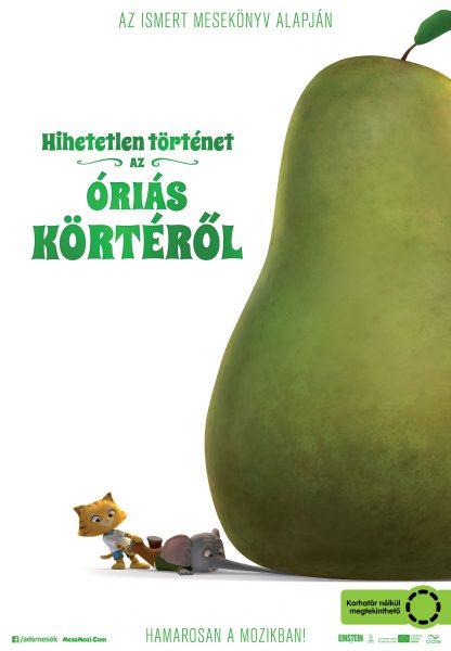 Hihetetlen történet az óriás körtéről (The Incredible Story of the Giant Pear) 2017