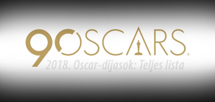 A 90. Oscar 2018 nyertesek, nyertes filmek teljes lista