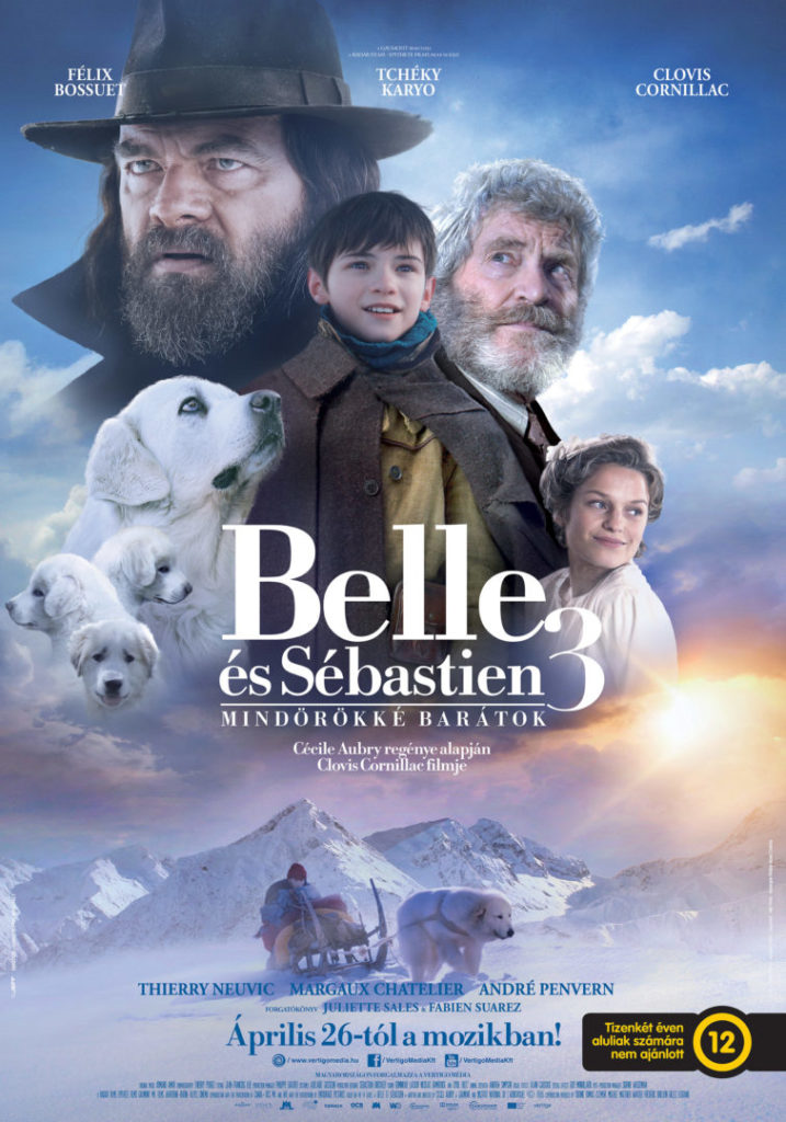 Belle és Sébastien 3 – Mindörökké barátok (Belle et Sébastien 3: Le Dernier Chapitre) 2017