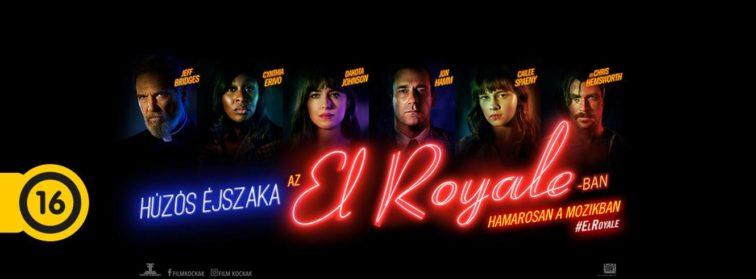 Húzós éjszaka az El Royale-ban (Bad Times at the El Royale) 2018