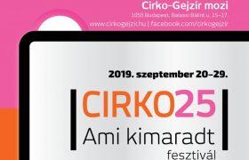 Cirko25 - Ami kimaradt fesztivál