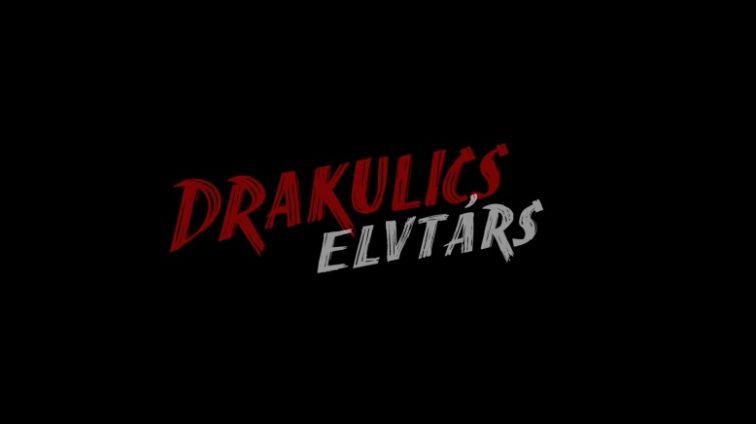Drakulics elvtárs előzetes