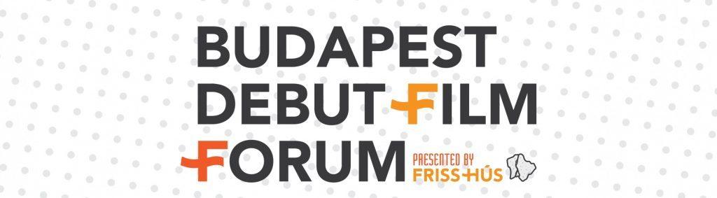 Debut Film Forum a Friss Hús filmfesztivál