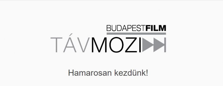 """Budapesti Távmozi – """"Hamarosan kezdünk!"""""""