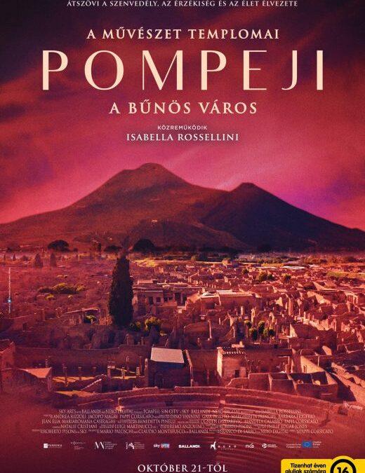 A művészet templomai: Pompeji, a bűnös város (Pompei – Eros e mito) 2021